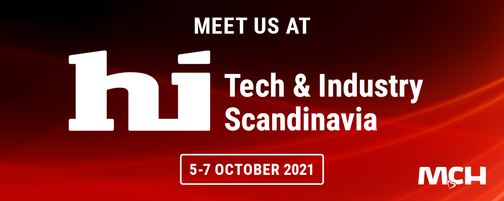 Meet us at hi Tech & Industry Scandinavia 2021